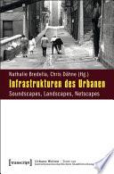 Infrastrukturen des Urbanen