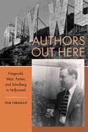 Authors Out Here: Fitzgerald, West, Parker, and Schulberg in Hollywood