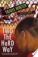 Two the Hard Way Book PDF