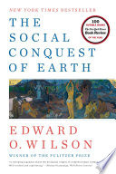 The Social Conquest of Earth