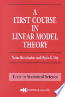A First Course In Linear Model Theory book