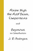 Raise High the Roof Beam  Carpenters  Seymour   an Introduct