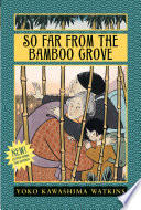 So Far from the Bamboo Grove Book PDF