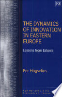 The Dynamics of Innovation in Eastern Europe