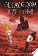 Gustav Gloom and the Castle of Fear  6