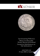 Künker Auktion 141 - Spezialsammlung Wallenstein, Münzen der Hansestädte Wismar, Rostock und Strahlsund, Europäische Medaillenkunst aus fünf Jahrhunderten