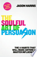 The Soulful Art of Persuasion Book PDF