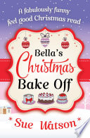 Bella S Christmas Bake Off