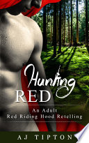 Hunting Red Distress Even When She S A Wolf