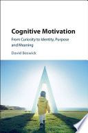 Cognitive Motivation