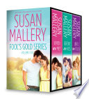 Susan Mallery Fool s Gold Series Volume Five