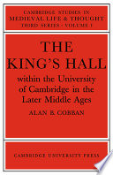 The King's Hall Within the University of Cambridge in the Later Middle Ages