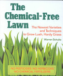 The Chemical free Lawn