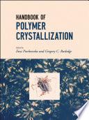 Handbook of Polymer Crystallization