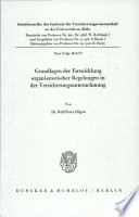 Grundlagen der Entwicklung organisatorischer Regelungen in der Versicherungsunternehmung