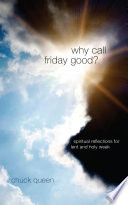 Why Call Friday Good