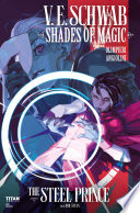 Shades Of Magic: The Steel Prince #3 : arise for prince maxim when the...