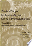 Practical Support for Lean Six Sigma Software Process Definition