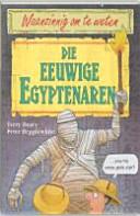 Die Eeuwige Egyptenaren Druk 1