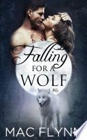 Falling For A Wolf: Part 1 Book Cover