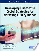 Developing Successful Global Strategies For Marketing Luxury Brands