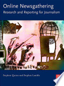 Online Newsgathering  Research and Reporting for Journalism