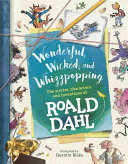 Wonderful  Wicked  and Whizzpopping
