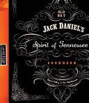 Jack Daniel S Spirit Of Tennessee Cookbook