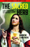 The Sacred Herb   the Devil s Weed