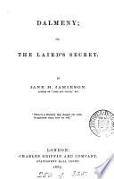 Dalmeny  or  The laird s secret