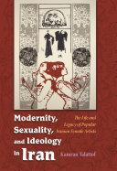 Modernity  Sexuality  and Ideology in Iran Been A Common Concern How Should Iran