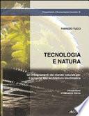Tecnologia e natura  Gli insegnamenti del mondo naturale per il progetto dell architettura bioclimatica