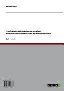 Entwicklung und Dokumentation eines Klausurorganisationssystems mit Microsoft Access