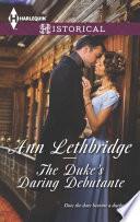 The Duke s Daring Debutante Book PDF