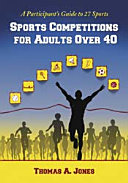 Sports Competitions for Adults Over 40
