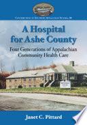 A Hospital for Ashe County
