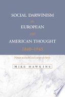 Social Darwinism in European and American Thought  1860 1945