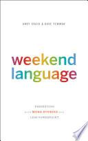 Weekend Language