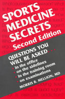 Sports Medicine Secrets : series. also includes relevant information from...