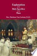 Explanation of the Holy Sacrifice of the Mass Book PDF