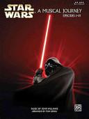 Star Wars: A Musical Journey: Episodes I-VI (5 Finger)