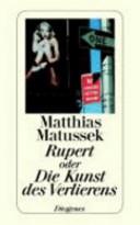 Rupert, oder, Die Kunst des Verlierens