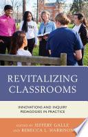 Revitalizing Classrooms : purpose of providing a venue...