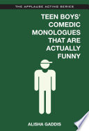 Teen Boys Comedic Monologues That Are Actually Funny