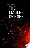 The Embers of Hope   Hibernation Book 2