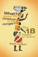 download ebook what? raise my children in the jungle? pdf epub