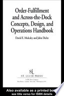 Order Fulfillment And Across The Dock Concepts Design And Operations Handbook