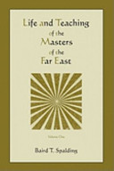 Life and Teaching of the Masters of the Far East  Volume One