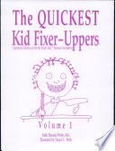 The Quickest Kid Fixer Uppers