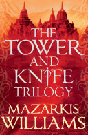 The Tower and Knife Trilogy Book PDF